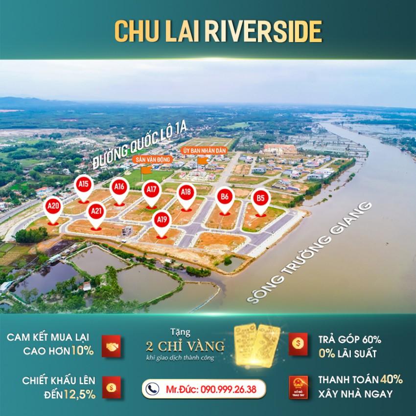Chu Lai Riverside - tiêu điểm đầu tư tại thị trường Hà Nội