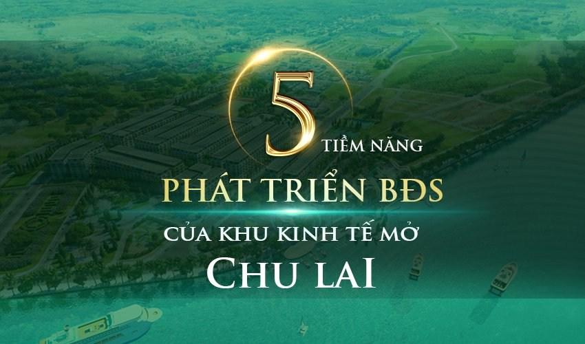 5 tiem nang phat trien bds chu lai