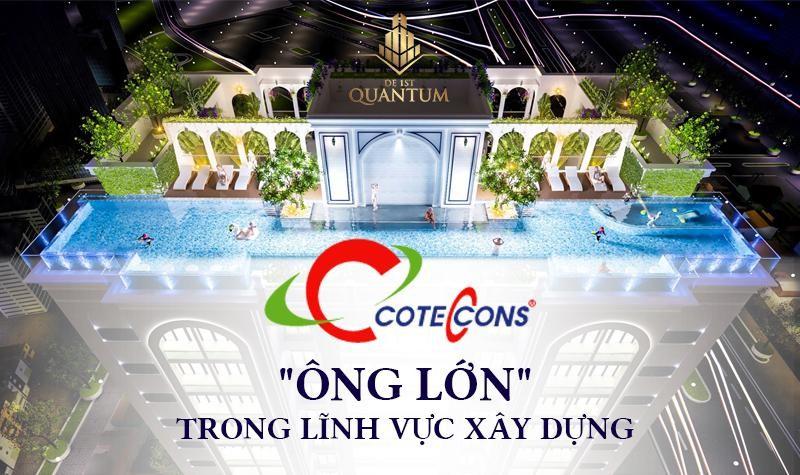 Coteccons - đơn vị thi công dự án De 1st Quantum
