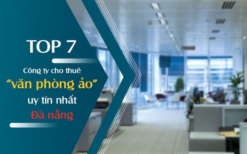 Top 7 văn phòng ảo Đà Nẵng uy tín và chất lượng
